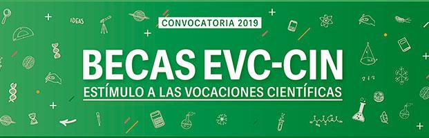 CONVOCATORIA 2019 ABIERTA DE LAS BECAS EVC-CIN.