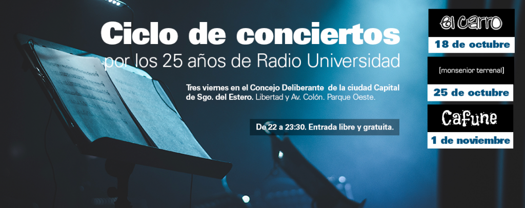 Ciclo de Conciertos - 25 años de Radio Universidad