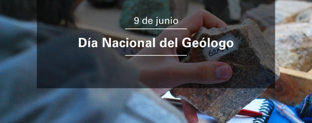 9 de junio: Día del Geólogo y la Geóloga