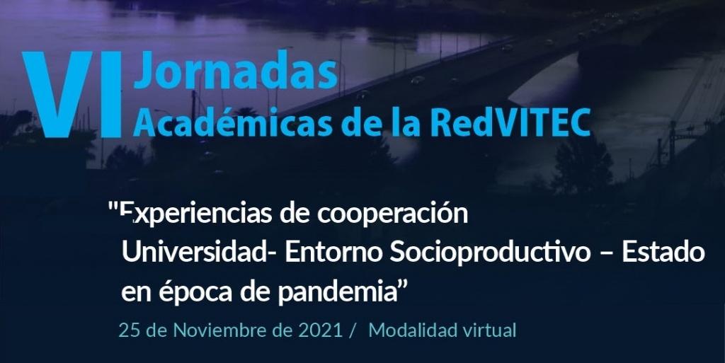 Convocatoria para la presentación de trabajos en las VI Jornadas Académicas de la RedVITEC
