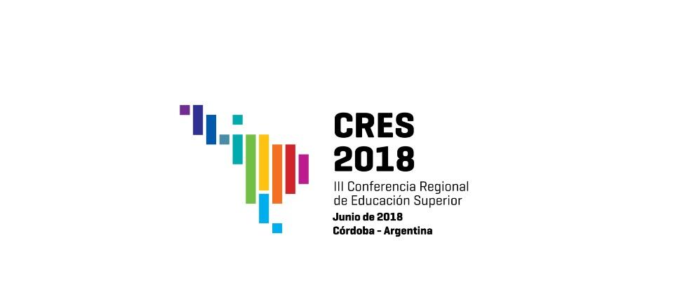 Tercera Conferencia Regional de Educación Superior para América Latina y el Caribe, CRES 2018