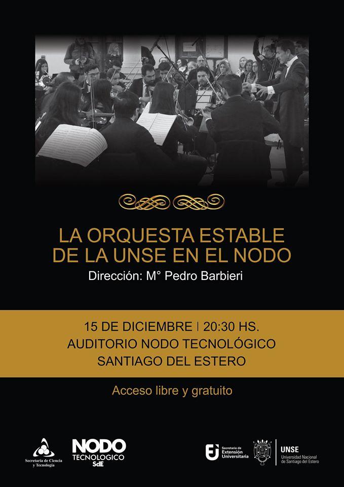 Invitación: la Orquesta Estable de la UNSE se presentará en el Nodo